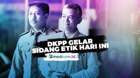 DKPP Gelar Sidang Etik Hari Ini