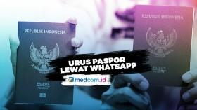 Urus Paspor Lewat WhatsApp, Begini Caranya