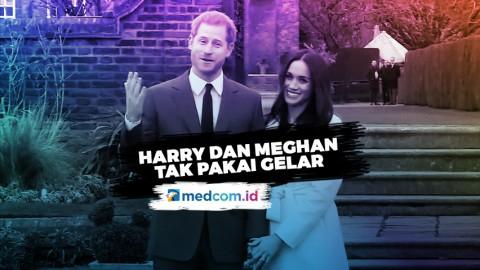 Harry dan Meghan Berhenti Gunakan Gelar Kerajaan