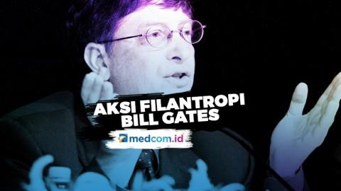 Aksi Filantropi Buat Bill Gates Tak Lagi Jadi Orang Terkaya