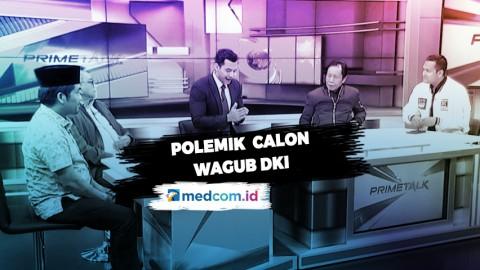 Highlight Prime Talk - Akhiri Polemik Calon Wagub DKI (1)