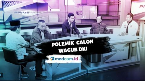 Highlight Prime Talk - Akhiri Polemik Calon Wagub DKI (2)