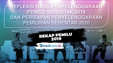 Rekap Pemilu 2019 dan Persiapan Pilkada 2020
