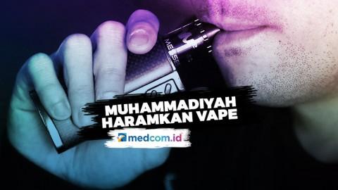 Sah! Muhammadiyah Haramkan Vape