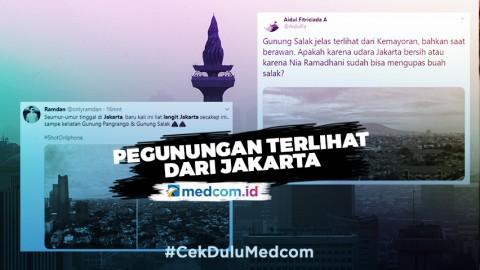 Udara Membaik hingga Pegunungan Terlihat dari Jakarta