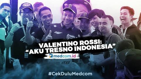 Valentino Rossi: Aku Tresno Indonesia