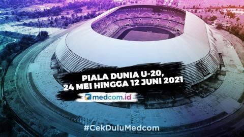 Piala Dunia U-20 Tetap Berlangsung 24 Mei hingga 12 Juni 2021