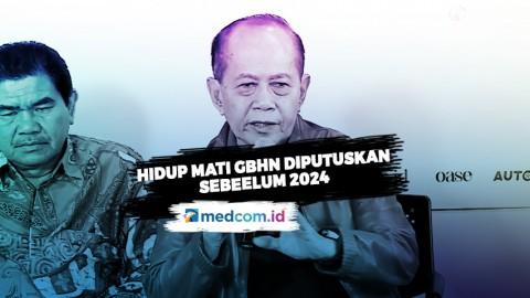 MPR: Hidup Mati GBHN Diputuskan Sebelum 2024