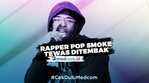 Rapper Pop Smoke yang Meninggal di Usia 20 Tahun