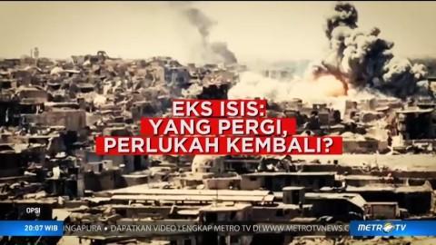 Eks ISIS: Yang Pergi, Perlukah Kembali? (1)