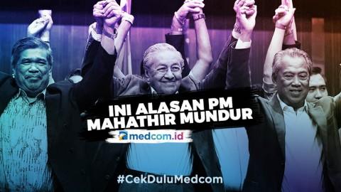 Ini Alasan Mahathir Mundur dari PM Malaysia