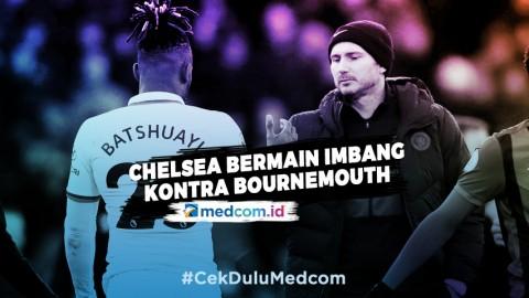 Chelsea Bermain Imbang Kontra Bournemouth, Ini Komentar Lampard