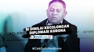RI Dinilai Kecolongan Diplomasi Korona