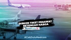 Pemerintah Beri Diskon Tiket Pesawat Setengah Harga