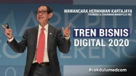 Melihat Lanskap Bisnis Digital 2020 Bersama Hermawan Kartajaya