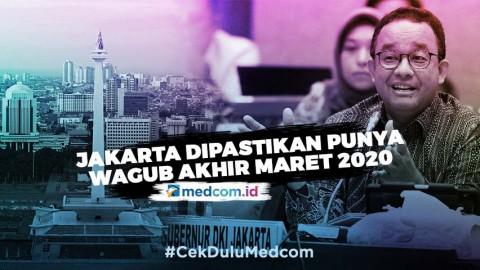 Jakarta Dipastikan Memiliki Wagub Akhir Maret 2020