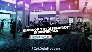 Cegah Covid-19, Bioskop XXI Disemprot Disinfektan