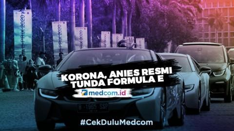 Korona, Anies Resmi Tunda Formula E