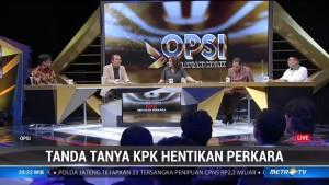 OPSI - Tanda Tanya KPK Hentikan Perkara (2)