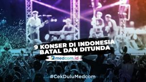 Dampak Virus Covid-19 di Indonesia, Beberapa Konser Batal dan Ditunda