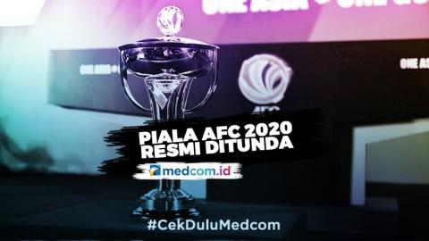 Piala AFC Tunda Seluruh Pertandingan Fase Grup