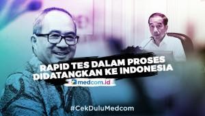 Alat  Rapid Test Masih Dalam Proses Didatangkan ke Indonesia