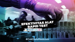 Seberapa Efektif Alat Rapid Test