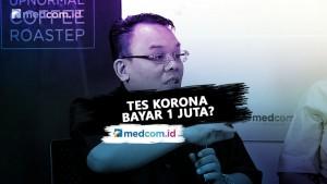Tes korona di Indonesia Bayar 1 juta?