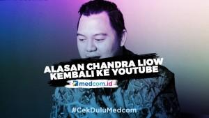 Sempat Vakum, Ini Alasan Chandra Liow Kembali ke Youtube