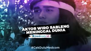 Pemeran Wiro Sableng Abi Cancer Meninggal