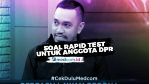 Kata Ahmad Sahroni Soal <i>Rapid Test</i> untuk Anggota DPR