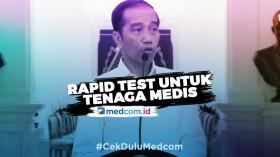 Jokowi Tegaskan <i>Rapid Test</i> Diprioritaskan untuk Tenaga Medis