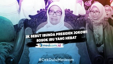 Jusuf Kalla Sebut Ibunda Presiden Jokowi Sosok Ibu yang Hebat