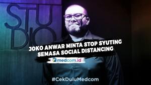 Joko Anwar Himbau Rumah Produksi Hentikan Syuting Semasa Social Distancing