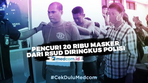 Pencuri 20 Ribu Masker dari RSUD Diringkus Polisi