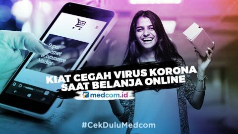 Kiat Kurangi Risiko Penyebaran Virus Korona saat Belanja Online