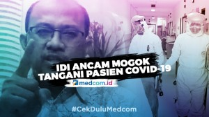 Ikatan Dokter Indonesia Ancam Mogok Tangani Pasien Covid-19
