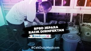 Cegah Korona, BPBD Jepara Racik Cairan Disinfektan