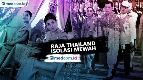Raja Thailand Karantina Mewah di Jerman Membawa 20 Selir