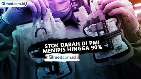 Stok Darah di PMI Menipis Hingga 90%