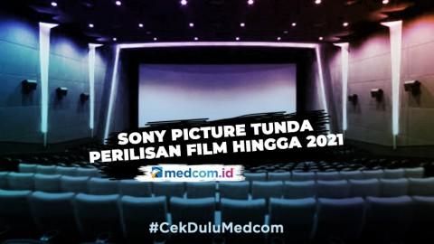 Ini Sejumlah Film Yang Ditunda Sony Pictures Hingga Tahun 2021