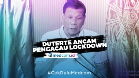 Duterte Ancam Tembak Mati Pengacau <i>Lockdown</i>