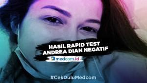 Hasil Rapid Test Negatif, Andrea Dian Masih Harus Jalani Beberapa Tes