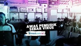 Highlight OPSI - Awas Pemudik Sebar Virus