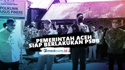 Pemerintah Aceh Siap Berlakukan PSBB