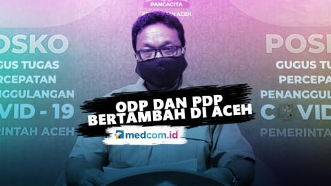 Aceh Nihil Pasien Korona, ODP dan PDP Bertambah