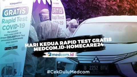 Hari Kedua Rapid Test Gratis Medcom.id-Homecare24