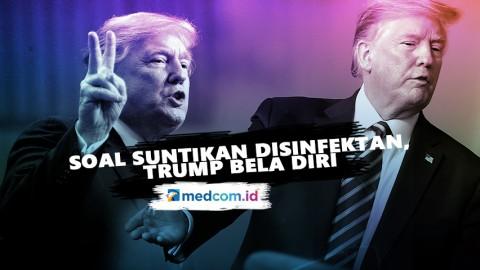 Trump Membela Diri setelah Dikecam Soal Suntikan Disinfektan