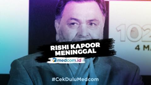 Aktor India Rishi Kapoor Meninggal karena Leukemia