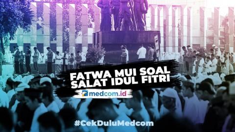 Fatwa MUI soal Salat Idul Fitri saat Pandemi COVID-19